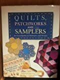 QUILTS, PATCHWORKS AND SAMPLERS: An Encyclopedia of Techniques and Designs (1853487317) by EMMA CALLERY