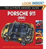 Porsche 911 Carrera (996): (Ultimate Owner's Guide)
