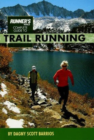 Runner\'s World Complete Guide to Trail Running