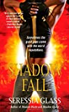 Shadow Fall (Shadowchasers)