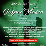 200 Years of Gospel Music: Gospel Artists, Vol. 3