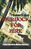 Murdock for Hire (1603818839) by Ray, Robert J.