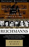 Anthony Bianco The Reichmann's : Family Faith Fortune And The Empire Of Olympia & York