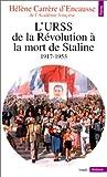 echange, troc Hélène Carrère d'Encausse - L'URSS de la Révolution à la mort de Staline, 1917-1953