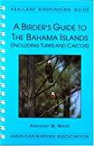 img - for A Birder's Guide to the Bahama Islands book / textbook / text book