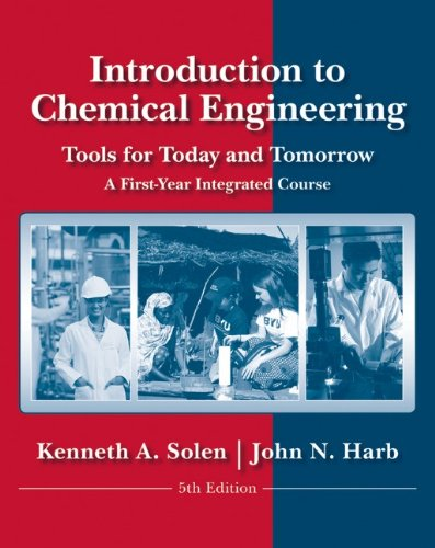 Introduction to Chemical Engineering: Tools for Today and...