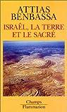 Israël, la terre et le sacré