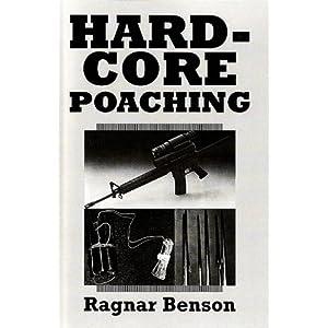 Hardcore Poaching, Benson, Ragnar