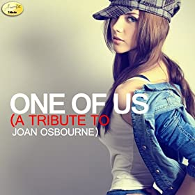 One of Us - A Tribute to Joan Osbourne