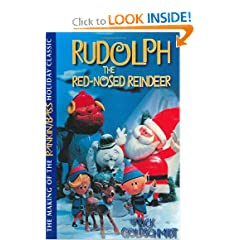 Rudolph The Red-Nosed Reindeer: The Making Of The Rankin/Bass Holiday Classic