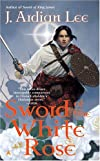 Sword of the White Rose