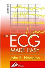 The ECG Made Easy by John R. Hampton DM MA DPhil FRCP FFPM FESC