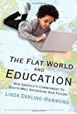 img - for The Flat World and Education: How America's Commitment to Equity Will Determine Our Future (Multicultural Education) book / textbook / text book