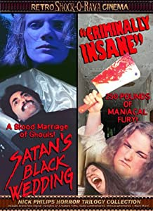 Criminally Insane/Satan's Black Wedding