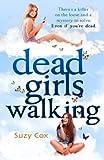 Dead Girls Walking (Dead Girls Detective Agency 2)