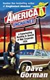 America Unchained: A Freewheeling Roadtrip in Search of Non-corporate USA (0091899338) by Dave Gorman