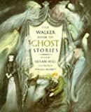 The Walker Book of Ghost Stories (0744507669) by Hill, Susan