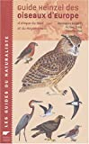 img - for Guide Heinzel des oiseaux d'Europe (French Edition) book / textbook / text book
