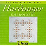 The Anchor Book of Hardanger Embroidery (The Anchor Book Series)by Sue Whiting