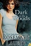 Dark in the Woods (1619214075) by Laurey, Rosemary