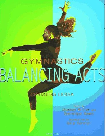 Gymnastics: Balancing Acts, CHRISTINA LESSA