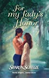 img - for For My Lady's Honor (Harlequin Historical) book / textbook / text book