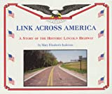 Link Across America: A Story of the Historic Lincoln Highway