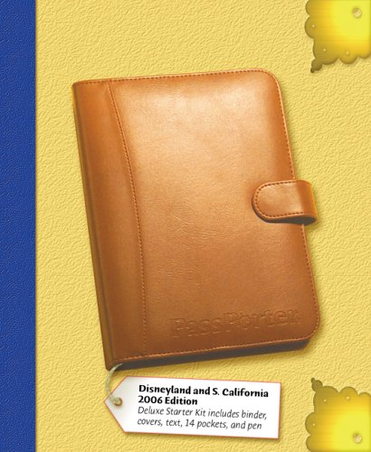 PassPorter Disneyland Resort and Southern California Attractions Deluxe: The Unique Travel Guide, Planner, Organizer, Journal, and Keepsake!