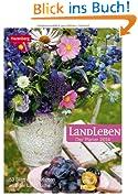 Landleben. Der Planer 2014: Wochenplaner. 53 Blatt mit leckeren Rezepten