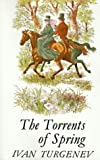 The Torrents Of Spring (0374526621) by Turgenev, Ivan Sergeevich