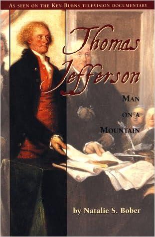 Thomas Jefferson: Man on a Mountain