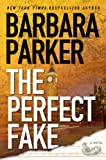 The Perfect Fake (0525949860) by Parker, Barbara