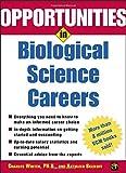 Opportunities in Biological Science Careers (Opportunities In…Series)