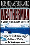 Weatherman (The Vorkosigan Series)