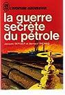 La guerre secrète du pétrole par Thomas
