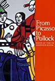 From Picasso To Pollock (0892072989) by Schaffner, Ingrid