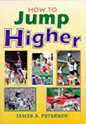 How to Jump Higher (Masters Sports Performance Series)