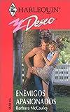 ENEMIGOS APASIONADOS - PASSIONATE ENEMIES (Harlequin Deseo) (Spanish Edition) (0373354258) by McCauley, Barbara