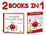 Children Book Collection: A Story About a Beetle and its drawing book (activity books for kids collection)