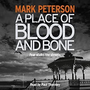 A Place of Blood and Bone | [Mark Peterson]