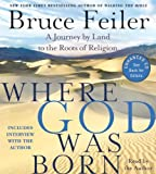Where God Was Born CD: A Journey by Land to the Roots of Religion