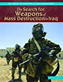 The Search for Weapons Of Mass Destruction in Iraq (The Library of Weapons of Mass Destruction)