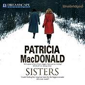 Sisters | [Patricia MacDonald]