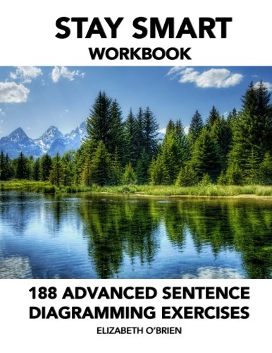 Stay Smart Workbook: 188 Advanced Sentence Diagramming Exercises: Grammar the Easy Way (Diagramming Sentences Workbook compare prices)
