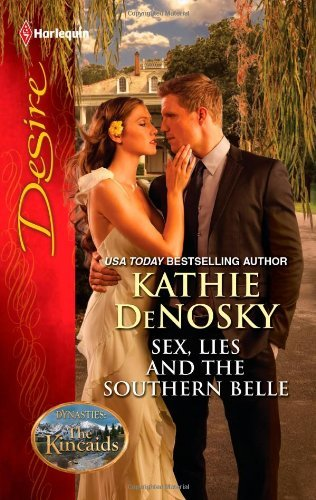Image of Sex Lies And The Southern Belle (Dynasties: The Kincaids #2132)