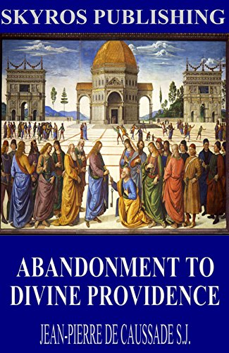 Abandonment to Divine Providence PDF