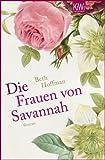 Die Frauen von Savannah: Roman (KiWi)