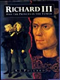 A.J. Pollard Richard III and the Princes in the Tower