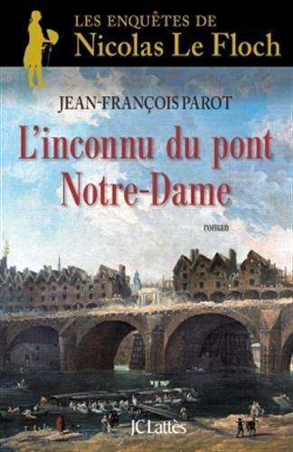 Les enquêtes de Nicolas Le Floch, commissaire au Châtelet (13) : L'inconnu du pont Notre-Dame