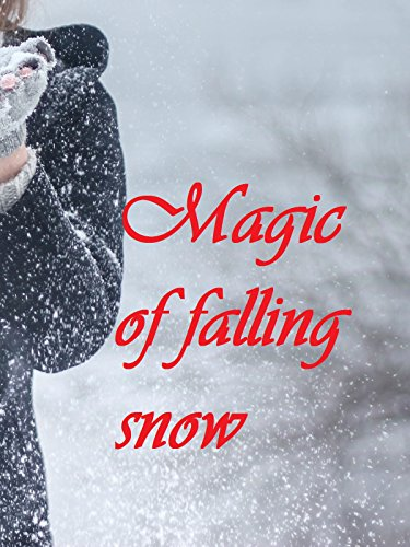 Magic of falling snow